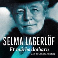 Et Mårbackabarn - Selma Lagerlöf