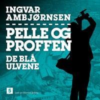De blå ulvene - Ingvar Ambjørnsen