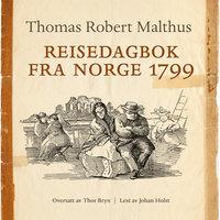Reisedagbok fra Norge 1799 - Thomas Robert Malthus