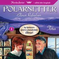 Tora - Ellinor Rafaelsen
