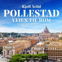 Veien til Rom - Kjell Arild Pollestad
