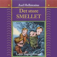Det store smellet - Axel Hellstenius