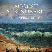 De lykksaliges ø - August Strindberg