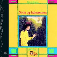 Sofie og hulesteinen - Kjersti Scheen