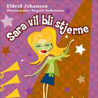 Sara vil bli stjerne - Eldrid Johansen
