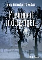 Fremmed indtrængen - Inger Gammelgaard Madsen