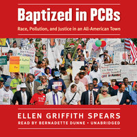 Baptized in PCBs - Ellen Griffith Spears
