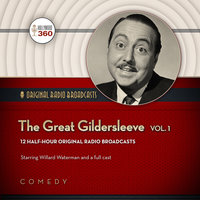 The Great Gildersleeve, Vol. 1 - Hollywood 360, NBC Radio
