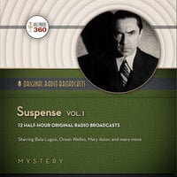 Suspense, Vol. 1 - Hollywood 360, CBS Radio