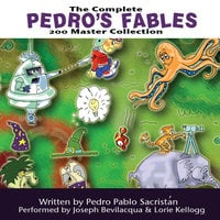 The Complete Pedro's 200 Fables Master Collection - Pedro Pablo Sacristán