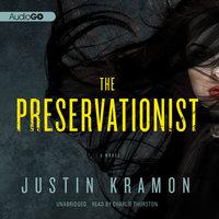 The Preservationist - Justin Kramon