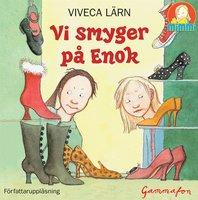 Vi smyger på Enok - Viveca Lärn