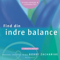 Find din indre balance - Bobby Zachariae
