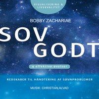 SOV GODT - Redskaber til håndtering af søvnproblemer - Bobby Zachariae
