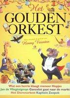 Het Gouden Orkest - Rindert Kromhout, Henny Vrienten, Gertrude Crampton, Ilo Orleans