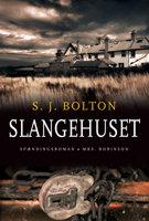 Slangehuset - S.J. Bolton