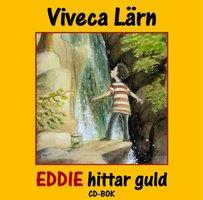 Eddie hittar guld - Viveca Lärn