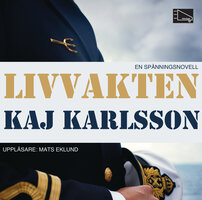 Livvakten - Kaj Karlsson