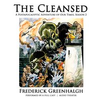 The Cleansed, Season 2 - Frederick Greenhalgh