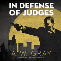 In Defense of Judges - A.W. Gray