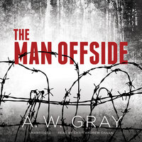 The Man Offside - A.W. Gray