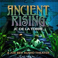 Ancient Rising - J.C. De La Torre
