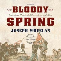 Bloody Spring - Joseph Wheelan