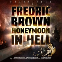 Honeymoon in Hell - Fredric Brown