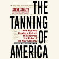 The Tanning of America - Steve Stoute