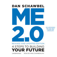 Me 2.0, Revised and Updated Edition - Dan Schawbel