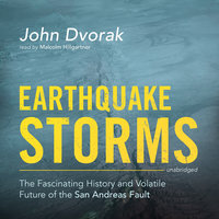 Earthquake Storms - John Dvorak