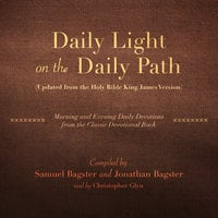 Daily Light on the Daily Path (Updated from the Holy Bible King James Version) - Samuel Bagster,Jonathan Bagster