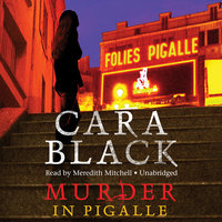Murder in Pigalle - Cara Black