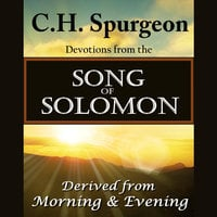 C. H. Spurgeon on the Song of Solomon - C.H. Spurgeon