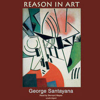 Reason in Art - George Santayana