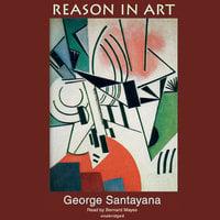 Reason in Art - George Santayana