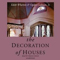 The Decoration of Houses - Edith Wharton, Ogden Codman