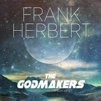 The Godmakers - Frank Herbert