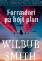 Forræderi på højt plan - Wilbur Smith