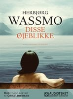 Disse øjeblikke - Herbjørg Wassmo