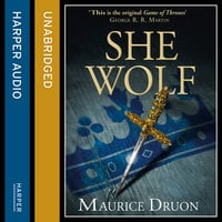 The She-Wolf - Maurice Druon