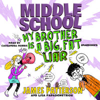 Middle School - My Brother Is a Big, Fat Liar - James Patterson