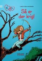 K for Klara 6: Så er der krig! - Line Kyed Knudsen