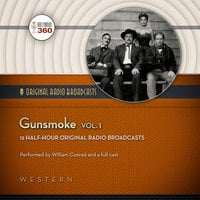 Gunsmoke, Vol. 1 - Hollywood 360,CBS Radio