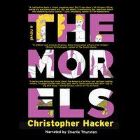The Morels - Christopher Hacker