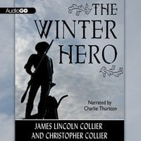 The Winter Hero - James Lincoln Collier, Christopher Collier