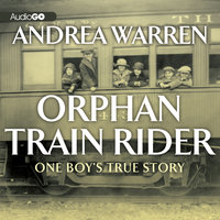 Orphan Train Rider - Andrea Warren
