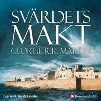 Svärdets makt - George R.R. Martin