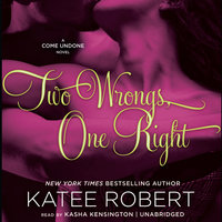 Two Wrongs, One Right - Katee Robert