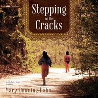 Stepping on the Cracks - Mary Downing Hahn